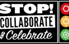 Stop, Collaborate and Celebrate!