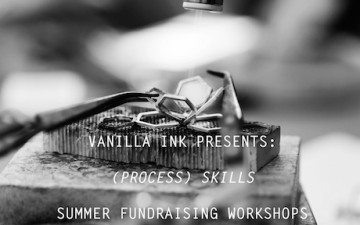 Vanilla Ink Presents: Summer Workshops